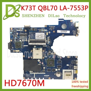 KEFU QBL70 LA-7553P For ASUS K73T K73TK A73T X73T K73TA K73 P73T laptop motherboard with HD 7670M video card DDR3 Test 100%