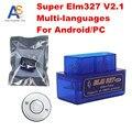 2016 lector de Código ELM327 Super mini Bluetooth odb2 Escáner ELM 327 Bluetooth Inteligente interfaz de Diagnóstico Del Coche ELM327 V2.1 Scan