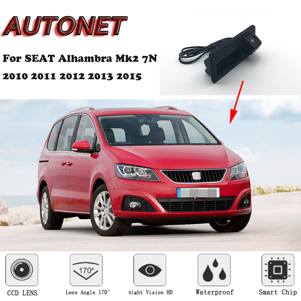 AUTONET Car Trunk Handle Camera For SEAT Alhambra Mk2 7N 2010 2011 2012 2013 2015 Night Visioin Backup Rear View Camera