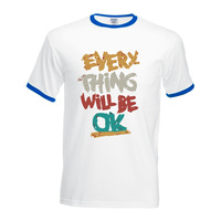 Every Thing Will Be Ok short sleeve t-shirts men contrast hit collar hip-hop camisetas 2017 summer fitness funny tee shirt homme