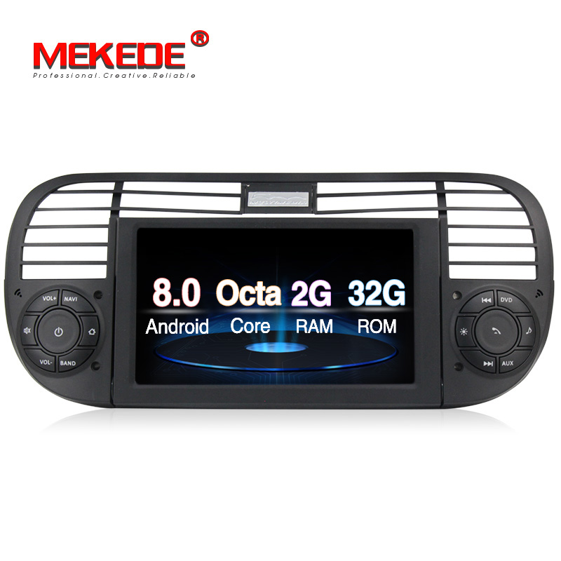 Free shipping Mekede android8 0 Car multimedia player for Fiat 500 2007 2016 octa core 32GB
