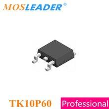 Mosleader 100 шт 1000 шт TO252 TK10P60 TK10P60W DPAK N Channel 600V 9.7A оптом Новое высокое качество