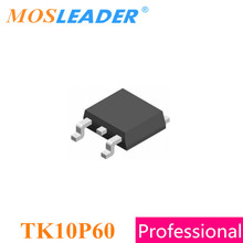 Mosleader 100PCS 1000PCS TO252 TK10P60 TK10P60W DPAK N ערוץ 600V 9.7A בתפזורת חדש באיכות גבוהה