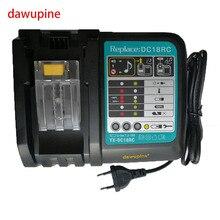 Dawupine DC18RCT li-ion cargador 3A 6A corriente de carga para Makita 14.4 V 18 V BL1830 Bl1430 DC18RC DC18RA energía herramienta