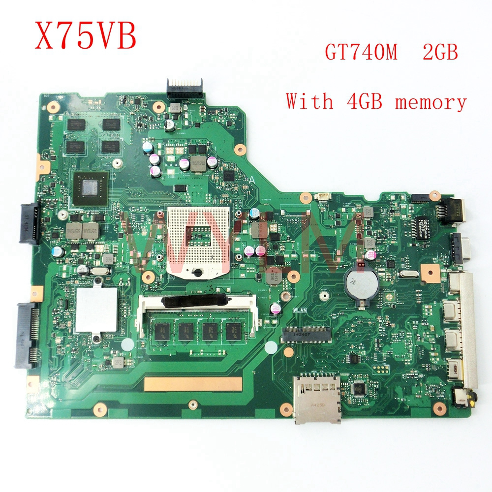 free shipping X75VB GT740M 2G With 4G RAM mainboard For ASUS R704V X75VD X75VB X75VC X75V Laptop motherboard REV 2.0 free shipping laptop motherboard for x75vc motherboard x75vb main board 60nb0240 mb1020 n14m ge s a2