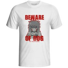 Creative Design Be Ware Of Dog T Shirt Cool Novelty Anime Cartoon Naruto Inuzuka Kiba T-shirt Skate Brand Unisex Tee