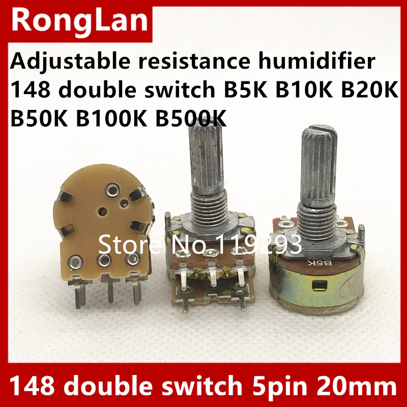 BELLA adjustable resistance potentiometer humidifier 148 double switch B5K B10K B20K B50K B100K B500K with