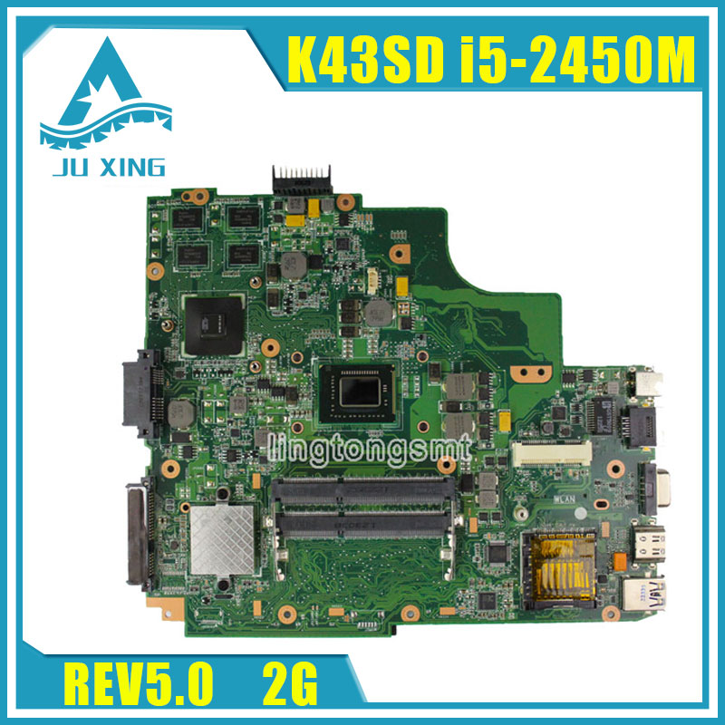 for ASUS K43SD laptop motherboard processor i5 8 memory 2G mainboard 100% tested laptop non integrated motherboard for k43sd k43sd main board free shipping
