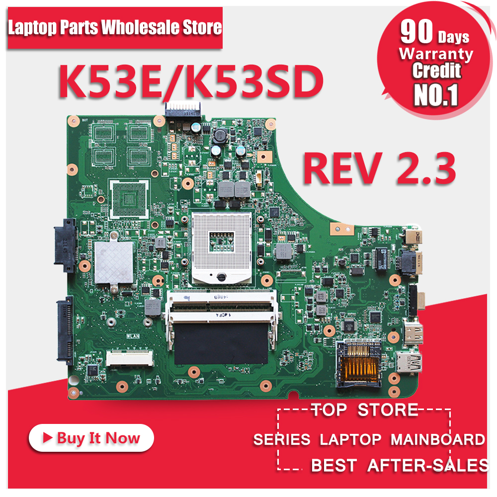For ASUS K53E A53E X53E P53E Laptop Motherboard S989 K53SD REV2.3 Mainboard Test