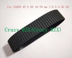 Image 1 - NEW Ống Kính Zoom Grip Vòng Cao Su Cho Nikon AF S DX 18 70 mét 18 70 mét f/ 3.5 4.5 gam IF ED Sửa Chữa Phần