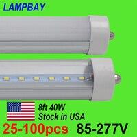 25 100 шт. 8FT. 2,4 м светодио дный трубки, лампы 40 Вт FA8 одного пальца модернизации лампы 8 футов F96 T8 T10 T12 Flurescent огни 85 277 В 110 В