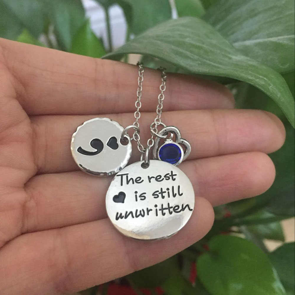 """The rest is still unwritten"" Semicolon Necklace Suicide Awareness Pendant Necklaces Dropshipping Can Choose Birthstone YP3133"