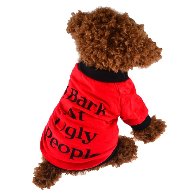 5836b9b1e XS-4XL I Bark At Ugly People Dog Cats Clothes Roupa Cachorro Summer T Shirt  Sweatshirt for Pets Puppies Small Large Dogs