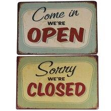 2 STÜCKE 20*30 CM KOMMEN IN WE'RE ÖFFNEN und LEID WE'RE GESCHLOSSEN Vintage Metallschild Tin Plakat Pub Bar Cafe Shop Freies verschiffen