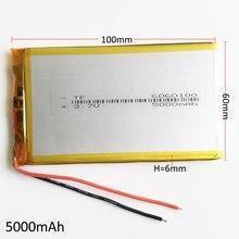 3,7 V 5000mAh 6060100 литий-полимерная аккумуляторная батарея LiPo для gps psp DVD PAD Электронная книга планшет ПК Внешний аккумулятор ноутбук мобильный