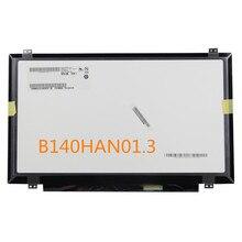 """Oryginalny nowy B140HAN01.3 Laptopa ekran lcd 14.0 """"slim led wyświetlacz 1920*1080 IPS panel LED"""
