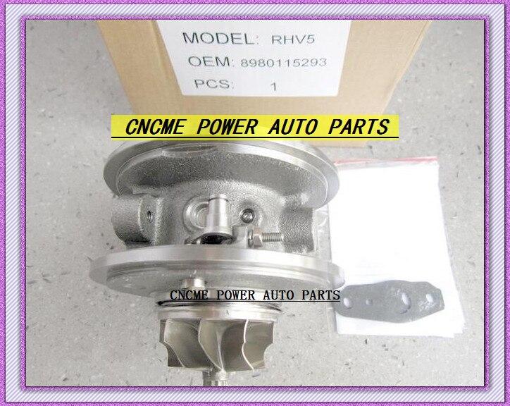 TURBO Cartridge CHRA VBX90025 RHV5 VFD30013 VIEZ 8980115293 8980115295 Turbocharger For ISUZU D-MAX Rodeo 3.0L 07 4JJ1-TC 4JJ1TC