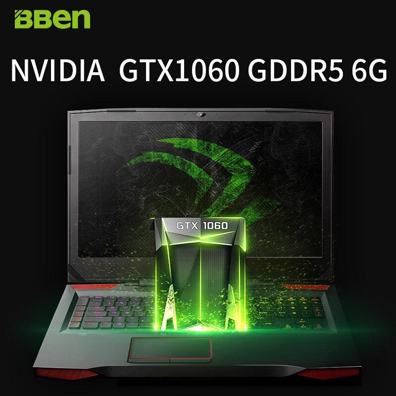 "Bben G17 17 3 pro windows 10 Gaming laptop NVIDIA GTX1060 GDDR5 Computer intel 7th gen Bben G17 17.3"" pro windows 10 Gaming laptop NVIDIA GTX1060 GDDR5 Computer intel 7th gen i7-7700HQ DDR4 8GB/16GB/32GB RAM M.2 SS"