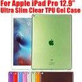 20 шт./лот Ультра Тонкий Ясности TPU Case For iPad Pro Мягкий Гель кремния Прозрачная Крышка Case для Apple iPad Pro 12.9 НЕТ: IPR02