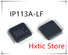NEW 10PCS IP113A-LF IP113A LF IP113 QFP-48  IC