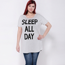 2017 Big Size Women Clothing Casual Loose O-Neck SLEEP ALL DAY Letters Print T-shirt Plus Size Summer Women Tops 3XL 4XL 5XL 6XL