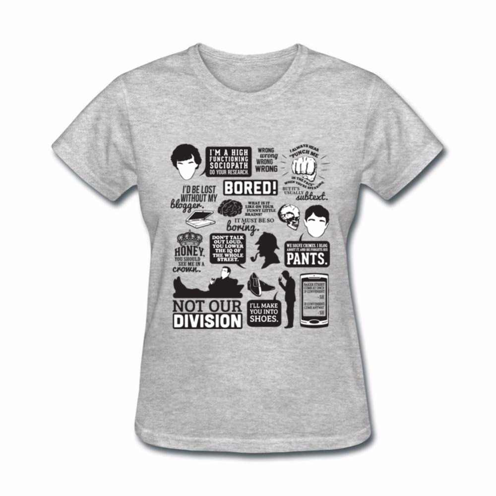 e53585ae074d Sherlock Holmes T Shirt Women You lower the IQ of the street Harajuku  Women s Shirt Summer