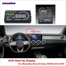 Liandlee Car HUD Head Up Display For Mercedes Benz B-Class SW246 2012-2018 Safe Driving Screen OBD Projector Windshield