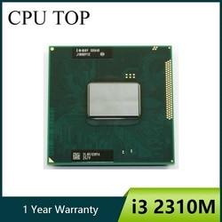 intel Core i3 2310M 2.1Ghz Dual Core Laptop Processor SR04R socket G2 i3-2310M CPU
