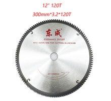 12 дюймов пилы 120 зуба резки алюминия увидел 300 мм дисковые пилы 120 т пилы 1 шт.