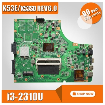 K53SD REV:6.0 Laptop Motherboard with i3 CPU USB3.0 Mianboard for Asus K53E K53SD Integrated not with Mianboard tested