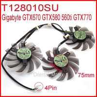 Бесплатная доставка, 3 комплекта/партия шт./лот T128010SU 75 мм 4Pin 40 мм для Gigabyte GTX670 GTX580 560ti GTX770 Графика карты вентилятор охлаждения