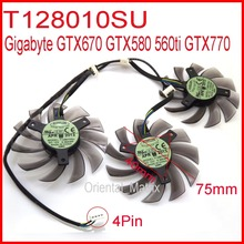 цены Free Shipping 3pcs/lot EVERFLOW T128010SU 75mm 4Pin 40mm For Gigabyte GTX670 GTX580 560ti GTX770 Graphics Card Cooling Fan