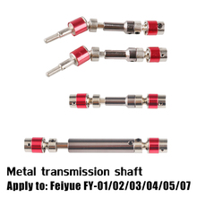 Feiyue FY-01/02/03/04/05/06 Metal transmission shaft RC car parts Updated version drive shaft universal joint transmission axis