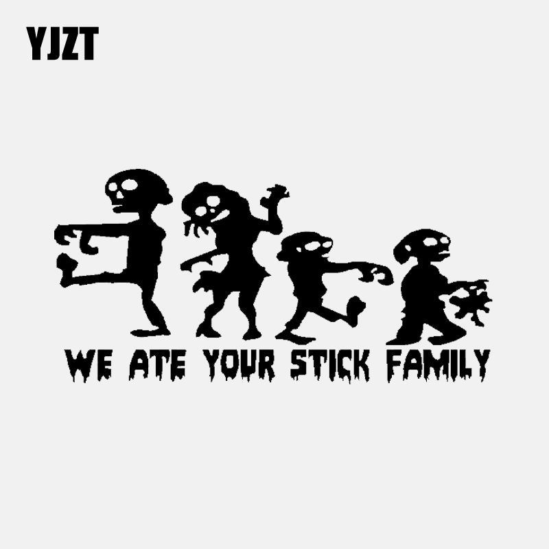 YJZT 16.6CM*8.1CM ZOMBIES WE ATE YOUR STICK FAMILY CAR STICKER VINYL DECAL Black/Silver C3-2262