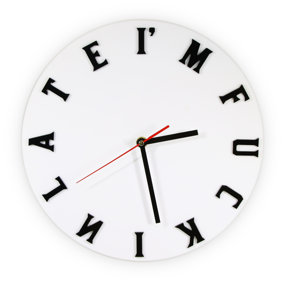 Im F#*kin Late Wall Clock Mature Sweary Clock Moods Expression New Conception Of Time The Perfect Wall Clock For Procrastinator
