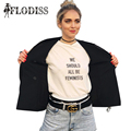 FLODISS Fashion WE SHOULD ALL BE FEMINISTS Letter Print T-Shirt 2017 New Summer Women Cute Harajuku T Shirt