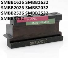 SMBB1626 SMBB2026 SMBB2526 SMBB1632 SMBB2032 SMBB2532 SMBB3232 CNC Gereedschap SMBB cutter houder