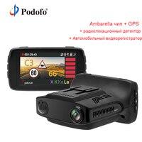 Podofo 3 в 1 Ambarella A7 Видеорегистраторы для автомобилей Антирадары с GPS Камера FHD 1080 P регистратор Русский Голос SpeedCam анти Антирадары