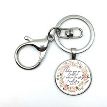 2018/fashion hot money where you go I will go to Ruth 1:16 Bible poetic floral pattern glass pendant keychain(China)