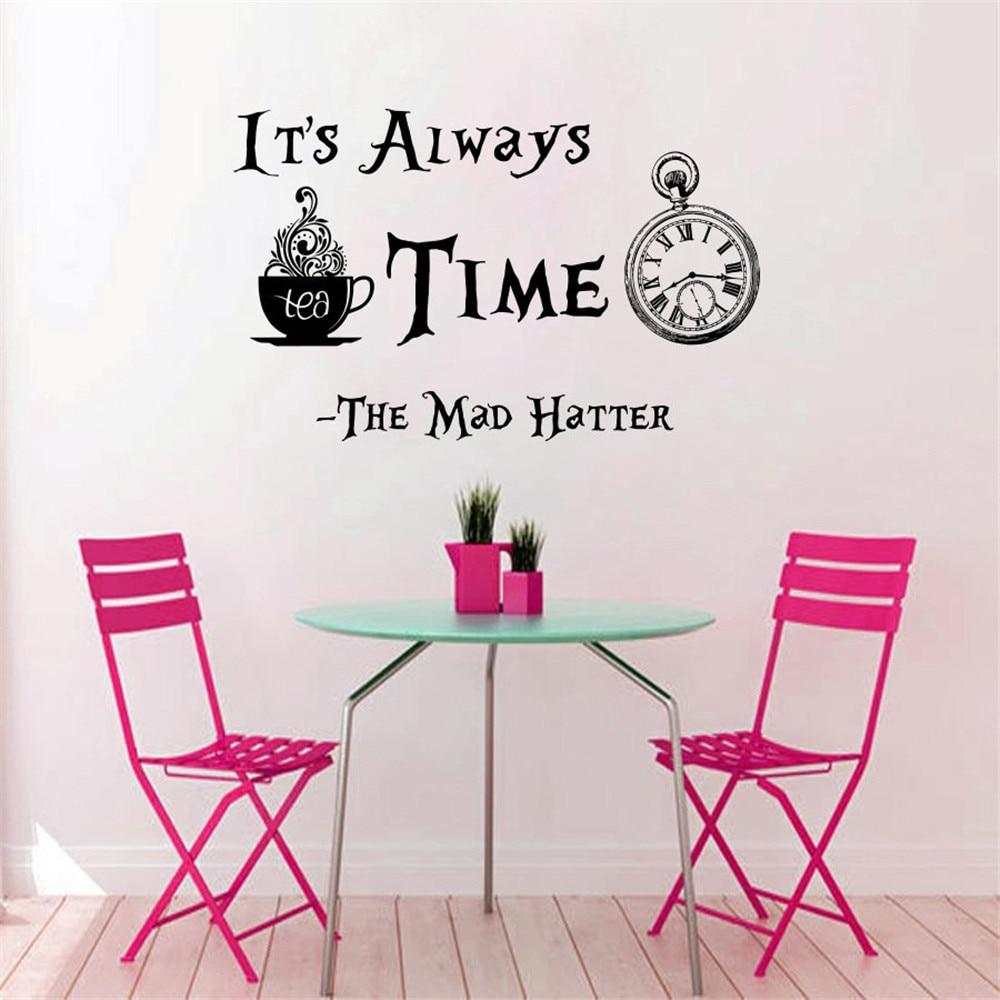 Us 9 59 20 Di Sconto Orologio Modello Citazioni E Sempre Tea Time Muro Sticekr Famosi Cartoon Alice Nel Paese Delle Meraviglie Art Creato Adesivo