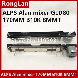 [BELLA] Die neue Japanische ALPS Alan mixer GLD80 170MM mit B10K 4 fuß motor fader potentiometer 8MMT--5PCS/LOT