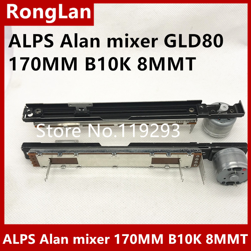 [BELLA]The New Japanese ALPS Alan Mixer GLD80 170MM With B10K 4 Foot Motor Fader Potentiometer 8MMT--5PCS/LOT