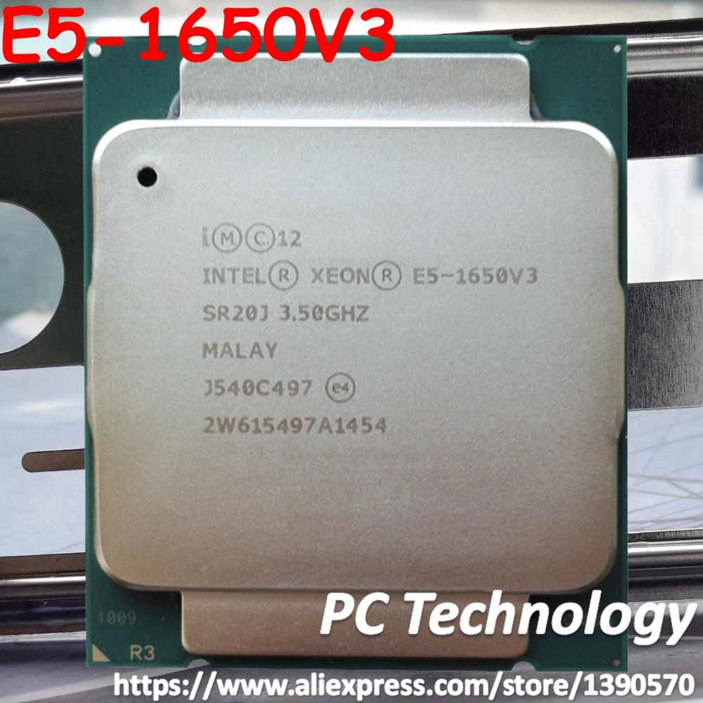 Original Intel Xeon Processor official Version SR20J E5-1650V3 CPU E5 1650V3 3.50GHz 6-Core 15M E5-1650 V3 LGA2011-3 E5 1650 V3