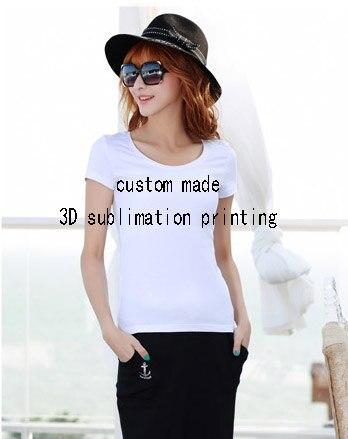 Custom Made Create your own designs fashion 3D Sublimation Print female T- shirts b068bf8fa