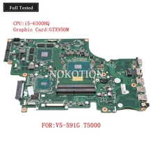 NOKOTION NB.G5W11.001 NBG5W11001 NBG5W110016 for Acer Aspire V5-591G T5000 DA0ZRYMB8G0 Laptop Motherboard GTX950M 2GB i5-6300HQ