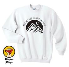 Not All Who Wander Are Lost Sweatshirt- Mountain Sweatshirt Mountains Womans or Mens Moon Stars Travel Adventure Sweatshirt-D191
