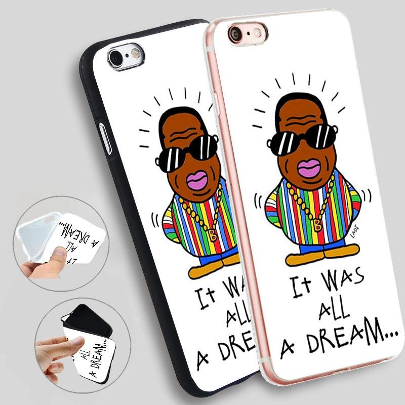 Minason Notorious Big It Was All A Dream Silicone Case for iPhone X 5 S 5S 6 6S 7 8 Plus Cover Phone Fundas Capinha de Celular