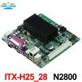 MINI_ITX incrustado placa base industrial Itx_H25_28 apoyo N2800/1.86 GHz CPU de doble núcleo con 8 * USB/6 * COM/1 * VGA
