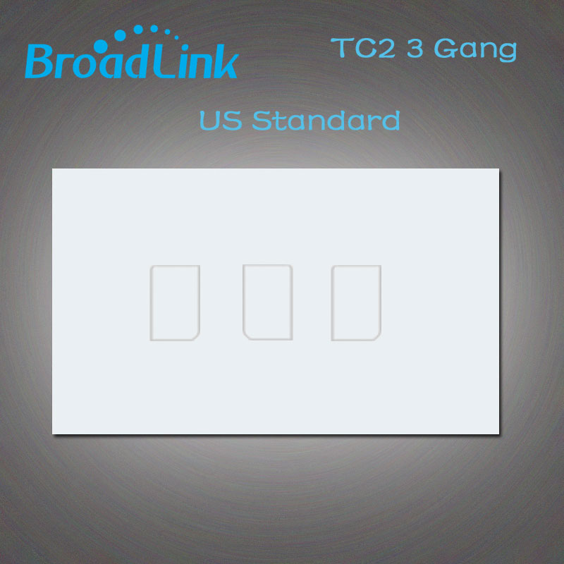 Broadlink TC2 Touch Switch, US/AU Standard, 3Gang Wall Light Switch Wireless Remote Control, Smart Home White Panel Wall Switch smart home eu touch switch wireless remote control wall touch switch 3 gang 1 way white crystal glass panel waterproof power