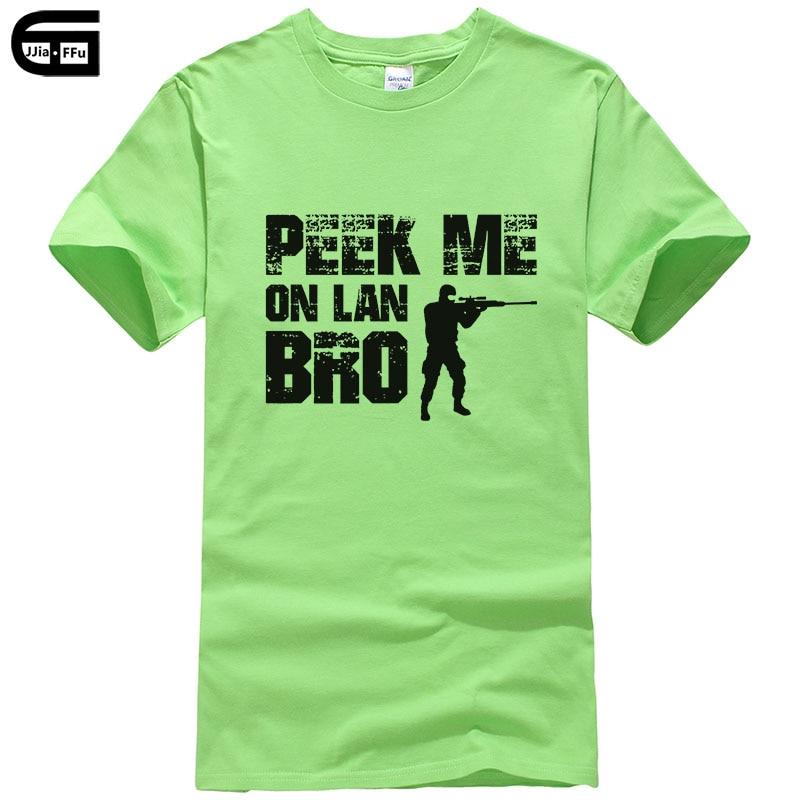 Peek Me On Lan Bro CS GO T Shirt 2018 Counter Strike Global Offensive CSGO Men Brand Clothing Funny T-Shirt Cotton Tee T296